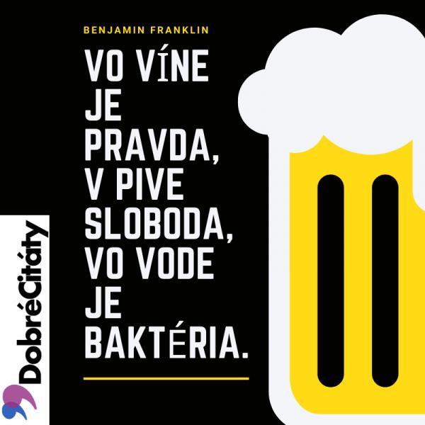 Dobrecitaty.sk| Benjamin Franklin | Alkohol