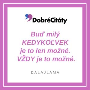 Dobrecitaty.sk | Dalajláma | Buď milý. Vždy.