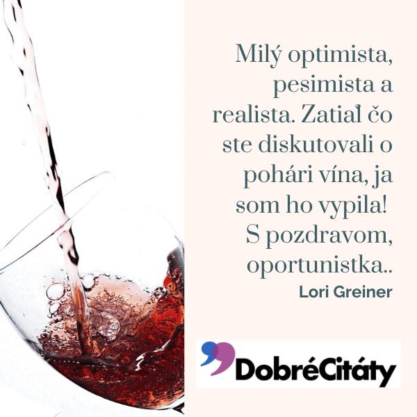 Dobrecitaty.sk | Lori Greiner | Oportunista